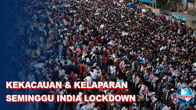 India Lockdown Seminggu Akibatkan Kekacauan dan Kelaparan