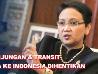 Kunjungan & Transit WNA Ke Indonesia Dihentikan