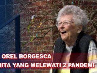 Doa Orel Borgesca, Wanita 103 Tahun yang Rasakan 2 Kali Pandemi Global
