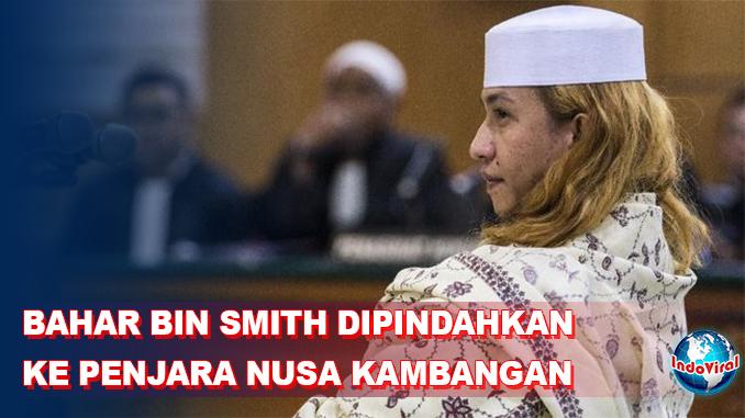 Bahar bin Smith Dipindahkan ke Penjara Nusa Kambangan